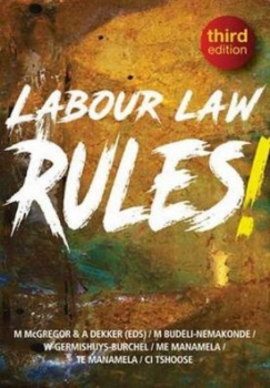 Labour Law Rules 3Rd Ed
